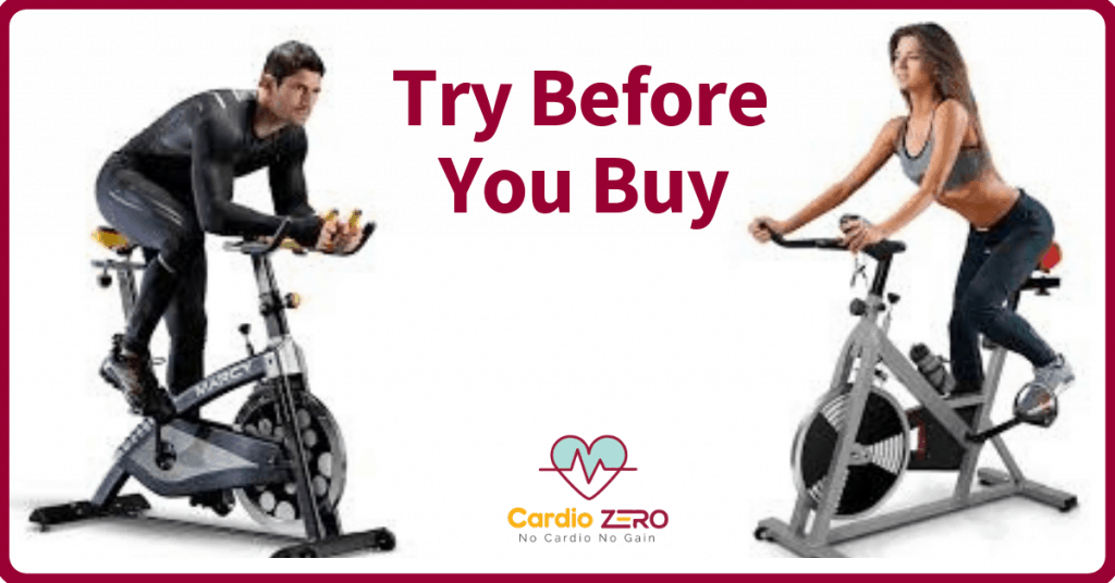 Try before you buy a cardio equipment