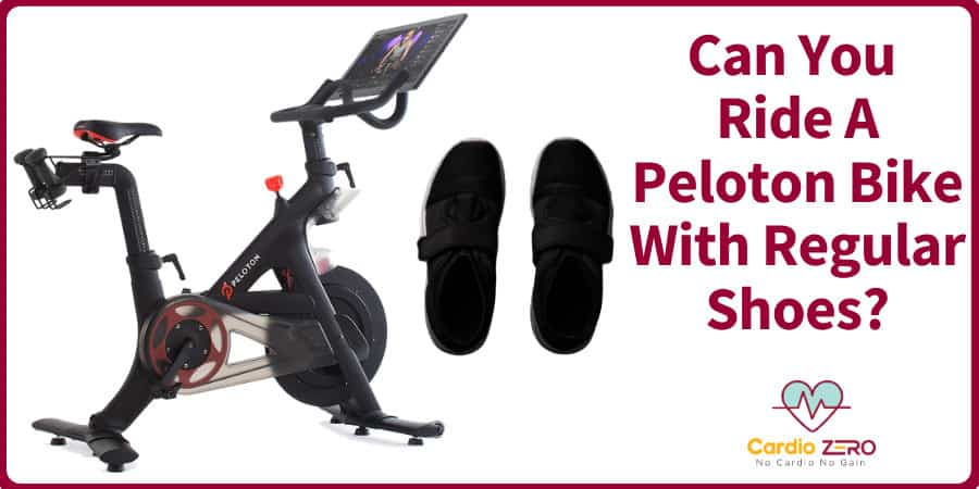 Can-You-Ride-A-Peloton-With-Regular-Shoes