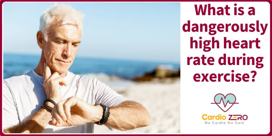 dangerously high heart rate during exercise