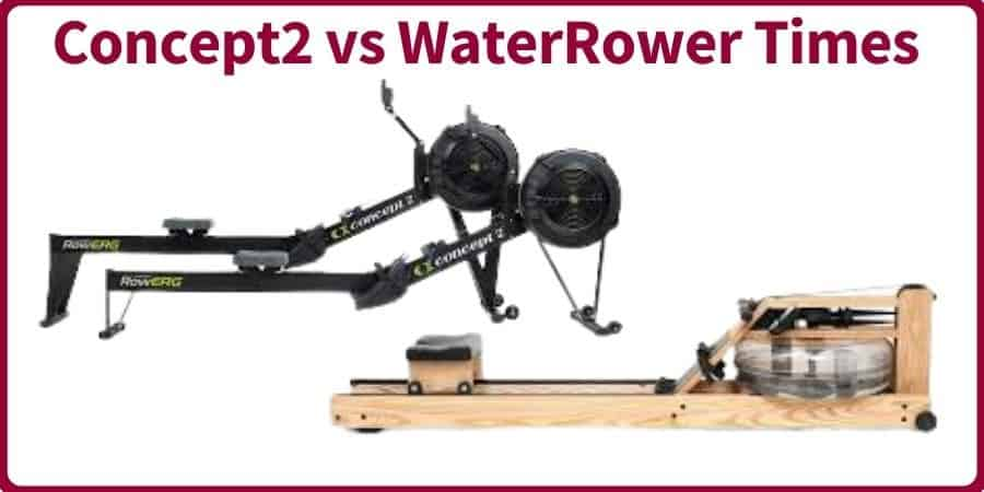 Concept2 vs WaterRower Times